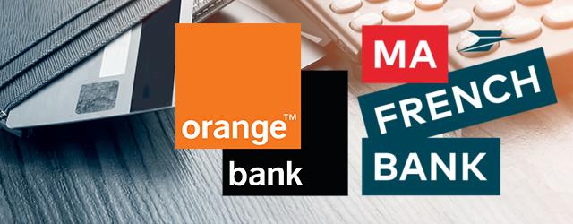 Comparatif Orange Bank et Ma French Bank, lequel choisir