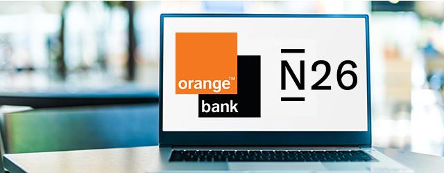 Comparatif Orange Bank et N26, lequel choisir